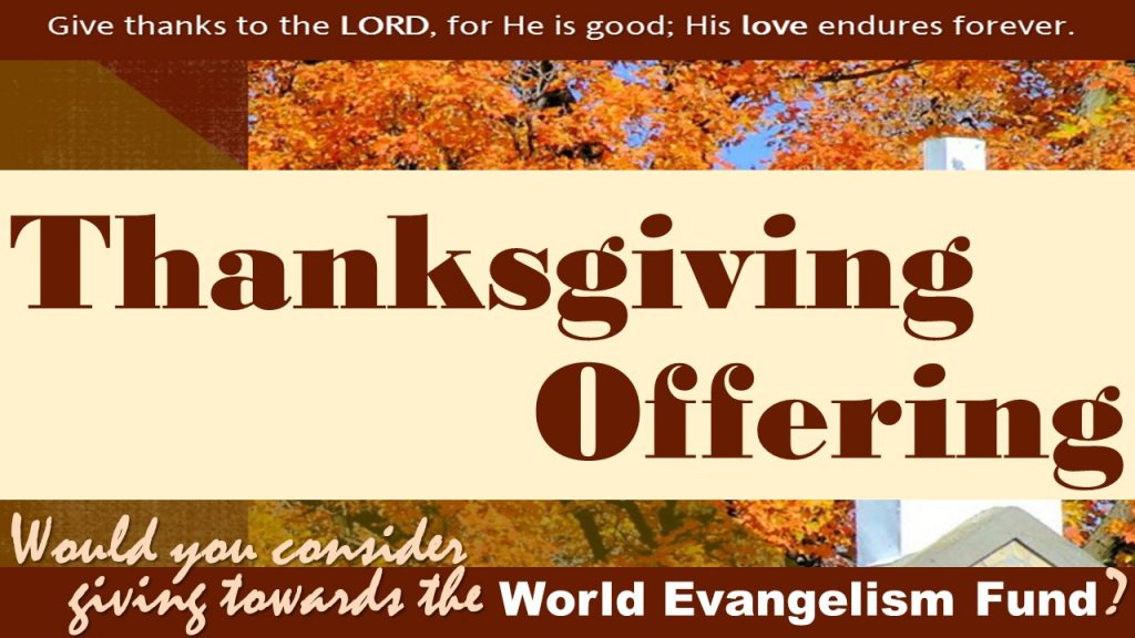 This image has an empty alt attribute; its file name is 2020-October-04-Thanksgiving-Offering-1024x576.jpg