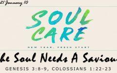 The Soul Needs A Saviour