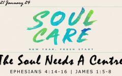 The Soul Needs A Centre