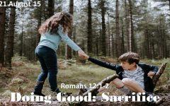 """Doing Good: Sacrifice"""